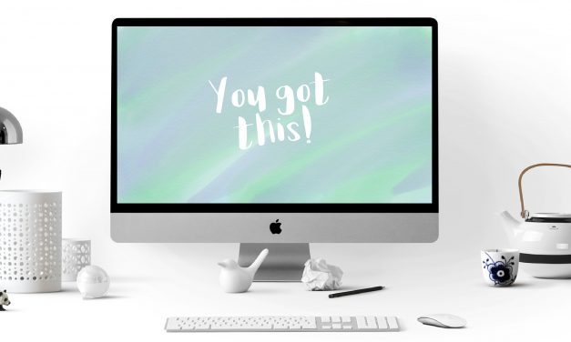 """You Got This"" Quote – Digital Desktop Wallpaper"