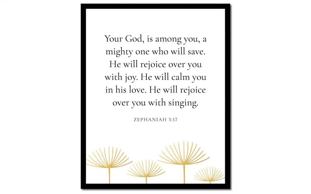 You're God is Among You – Zephaniah 3:17 (Scripture Wall Art)
