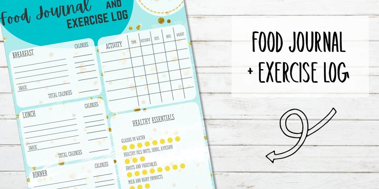 Printable Food Journal and Exercise Log