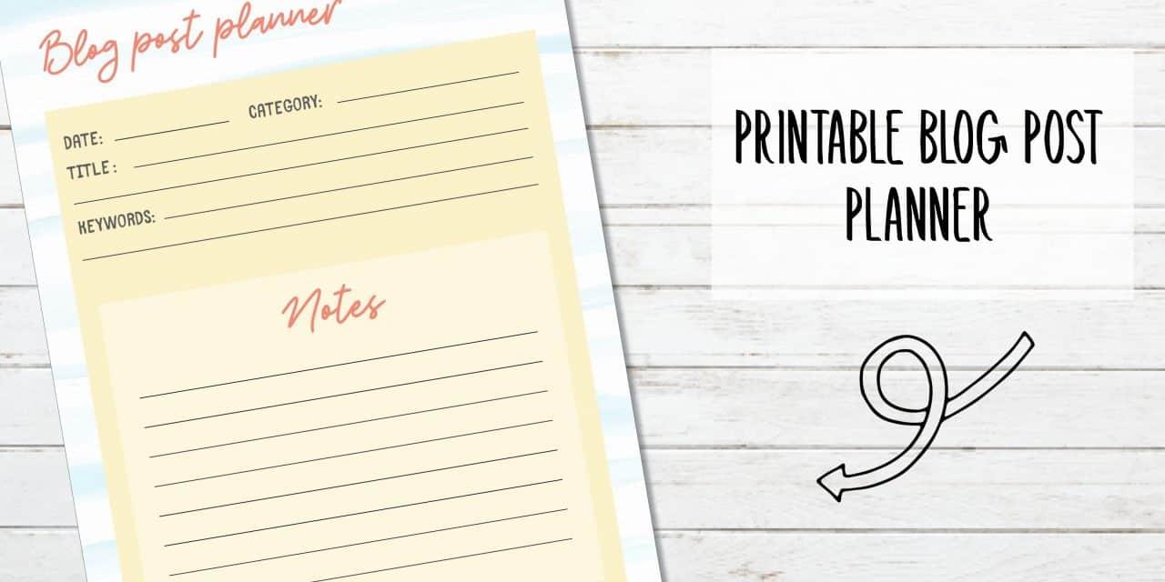 Free Printable Blog Post Planner